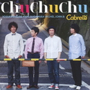 Chu Chu Chu/Cabrells