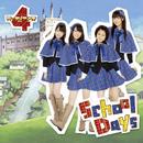 School Days/ガーディアンズ4