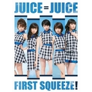 First Squeeze!/Juice=Juice