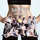 眼鏡の男の子/ニッポンノD・N・A!/Go Waist(配信盤C)/BEYOOOOONDS