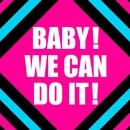 BABY!WE CAN DO IT!/鈴木愛理