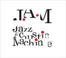 Jazz Acoustic Machine/J.A.M