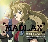 MADLAX オープニングテーマ 瞳の欠片/FictionJunction YUUKA