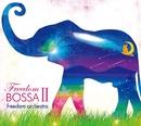 freedom bossaII/freedom orchestra
