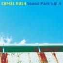 SOUND PARK Vol.4/CAMEL RUSH