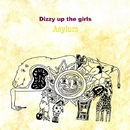 Asylum/Dizzy up the girls