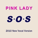 S・O・S(2010 New Vocal Version)/ピンク・レディー/PINK LADY
