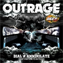 DIAL'A'ANNIHILATE (DEEP FIGHTERS VS OUTRAGE)/OUTRAGE