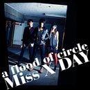 Miss X DAY -short ver./a flood of circle