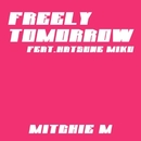 FREELY TOMORROW feat. 初音ミク/Mitchie M