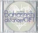 distance / GIFT/Bahashishi