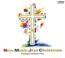 JAZZで聴く ニューミュージック・クリスマス/トーマス・ハーデン・トリオ