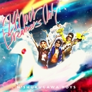 24HOUR DREAMERS ONLY!/N'夙川BOYS