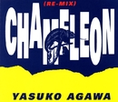 CHAMELEON (RE-MIX)/YASUKO AGAWA