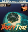 PARTY TIME/Full Of Harmony