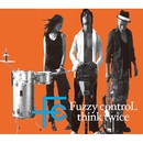 think twice/FUZZY CONTROL
