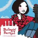 Swingin' Party 2 ~ワクワク♪Jive×Jazz×Jam~/dorlis