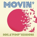 "MOVIN'/SOIL &""PIMP""SESSIONS"