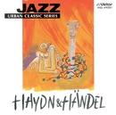 JAZZで聴く ハイドン・ヘンデル/トーマス・ハーデン・トリオ