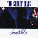 ワイルドサイドの友へ ~Ballads on the Wild Side~/THE STREET BEATS