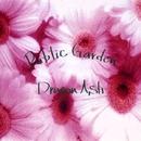 Public  Garden/Dragon Ash