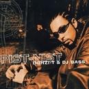 PIST-NIST/DOHZI-T & DJ BASS
