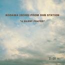 A SILENT PRAYER/こだま 和文