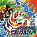 REGGAE CRUISING/Various Artist