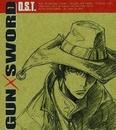 GUN×SWORD O.S.T./中川幸太郎