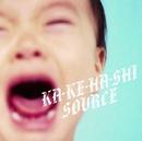 KA-KE-HA-SHI/SOURCE