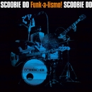 Funk-a-lismo!/SCOOBIE DO