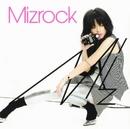 MIZROCK/Miz