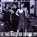 Our Favourite Pop/paris match