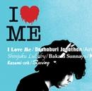 I LOVE ME (通常盤)/斉藤 和義