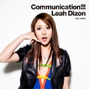 Communication !!!/リア・ディゾン