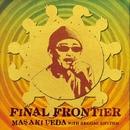 FINAL FRONTIER/上田正樹 with Reggae Rhythm