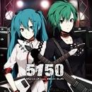5150/ダルビッシュP feat. 初音ミク×GUMI