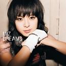 Dreams/Miz