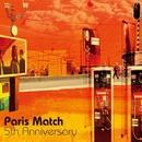 5th Anniversary/paris match