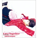 LOVE  TOGETHER/広瀬 香美