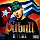 M.I.A.M.I/Pitbull