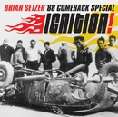 イグニッション!/Brian Setzer '68 Comeback Special