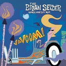 ヴァヴーム!/The Brian Setzer Orchestra