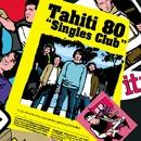 シングルズ・クラブ(通常盤)/TAHITI 80