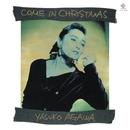 COME IN CHRISTMAS/YASUKO AGAWA