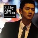 MY SOUL/Bobby Kim