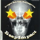 Deep Impact/Dragon Ash feat. Rappagariya