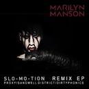 スローモーション - リミックスEP/Marilyn Manson