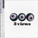 3 VIEWS/3 VIEWS PRODUCERS