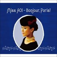 Miss AOI - Bonjour,Paris!